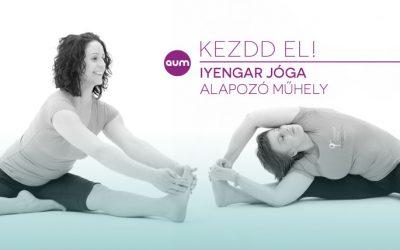 KEZDD EL! – Iyengar jóga Alapozó műhely