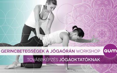 Gerincbetegségek a jóga órán workshop jógaoktatónak