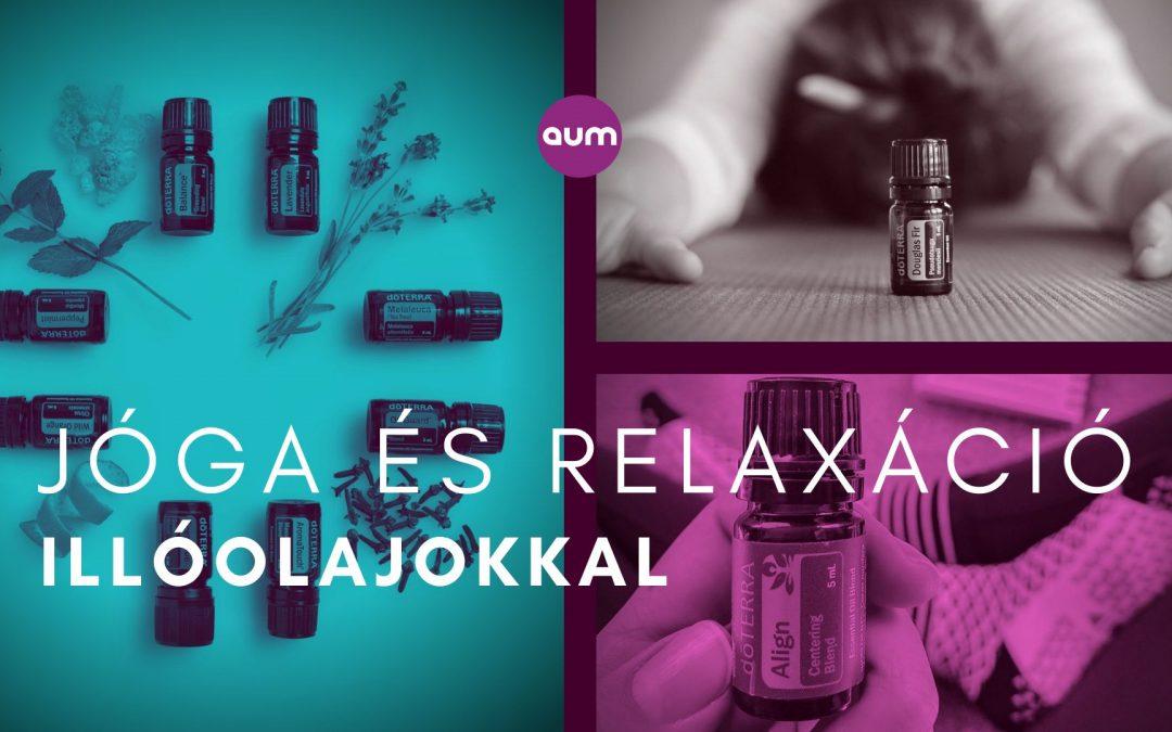Jóga és relaxáció illóolajokkal